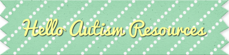 Hello Autism Resources.